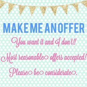 Most reasonable offers accepted 👍